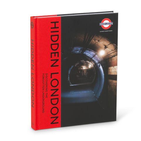 Hidden London Discovering the Forgotten Underground