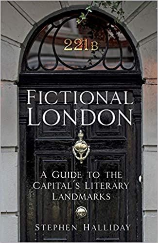 Fictional London: A Guide to the Capital's Literary Landmarks