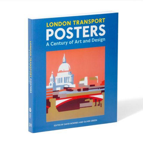 London Transport Posters Century of Art & Design P/B